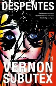 """Vernon Subutex 1"" av Virginie Despentes"