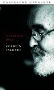 """""""Utvalgte dikt"""" av Kolbein Falkeid"""