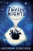 """""""Twelve nights"""" av Andrew Zurcher"""