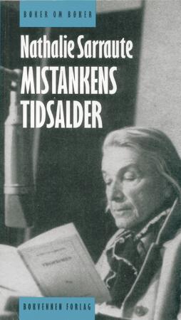 """Mistankens tidsalder - essays om romanen"" av Nathalie Sarraute"
