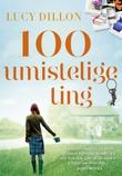 """""""100 umistelige ting"""" av Lucy Dillon"""