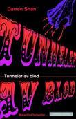 """""""Tunneler av blod"""" av Darren Shan"""