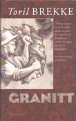 """""""Granitt - roman"""" av Toril Brekke"""