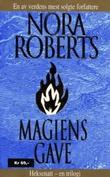 """""""Magiens gave"""" av Nora Roberts"""