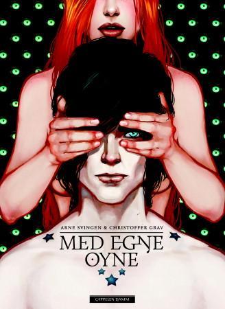 """""""Med egne øyne"""" av Arne Svingen"""