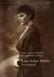 """""""Katti Anker Møller - en biografi"""" av Jens Olai Jenssen"""