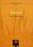 """""""Gresstrå"""" av Walt Whitman"""