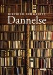 """""""Dannelse - alt det du må vite"""" av Dietrich Schwanitz"""