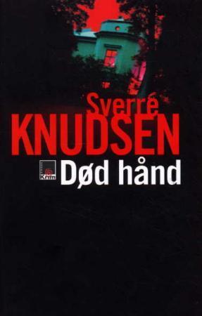 """""""Død hånd"""" av Sverre Knudsen"""