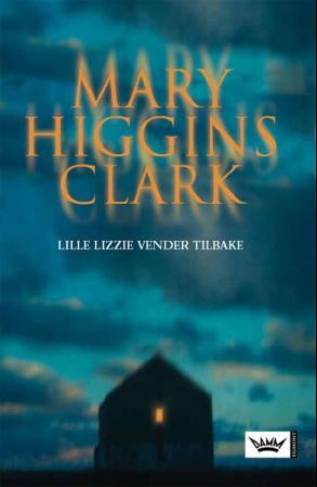 """""""Lille Lizzie vender tilbake"""" av Mary Higgins Clark"""