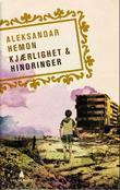 """""""Kjærlighet & hindringer - noveller"""" av Aleksandar Hemon"""