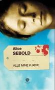"""""""Alle mine kjære - roman"""" av Alice Sebold"""