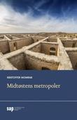 """Midtøstens metropoler"" av Kristoffer Momrak"