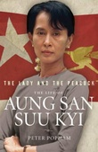 """The lady and the peacock - life of Aung San Suu Ky"" av Peter Popham"