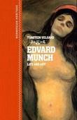 """""""Edvard Munch - life and art"""" av Torstein Velsand"""