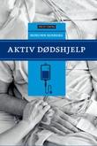 """""""Aktiv dødshjelp"""" av Norunn Kosberg"""