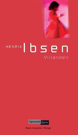 """""""Villanden - skuespill i fem akter"""" av Henrik Ibsen"""