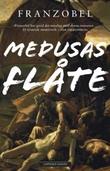 """""""Medusas flåte"""" av Franzobel"""
