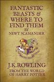 """Fantastic beasts and where to find them"" av J.K. Rowling"