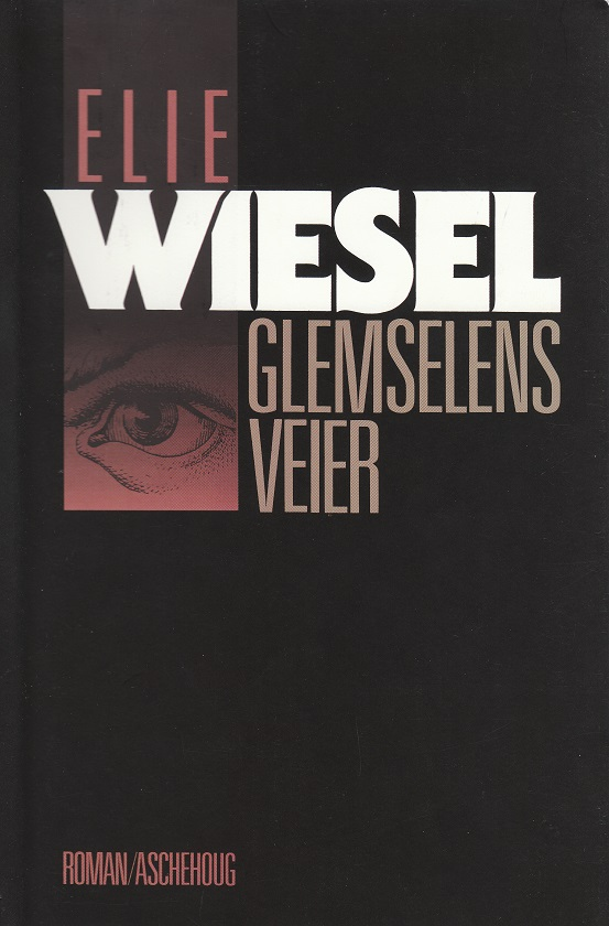 """Glemselens veier"" av Elie Wiesel"