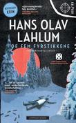 """""""De fem fyrstikkene tre krimfortellinger"""" av Hans Olav Lahlum"""