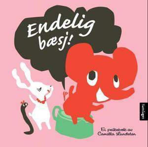 """""""Endelig bæsj!"""" av Camilla Lundsten"""