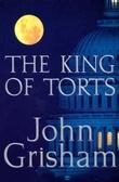 """""""The king of torts"""" av John Grisham"""