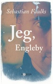 """""""Jeg, Engleby"""" av Sebastian Faulks"""