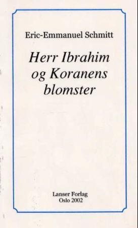 """""""Herr Ibrahim og Koranens blomster"""" av Eric-Emmanuel Schmitt"""