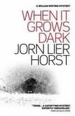 """""""When it grows dark"""" av Jørn Lier Horst"""