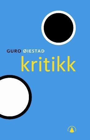 """""""Kritikk"""" av Guro Øiestad"""