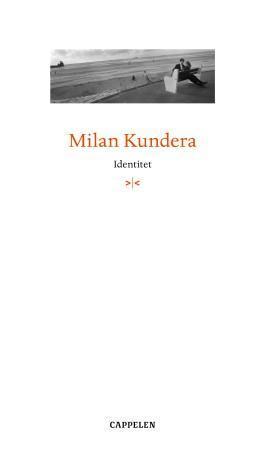 """""""Identitet"""" av Milan Kundera"""
