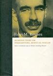 """""""Allmenn teori om sysselsetting, rente og penger"""" av John M. Keynes"""