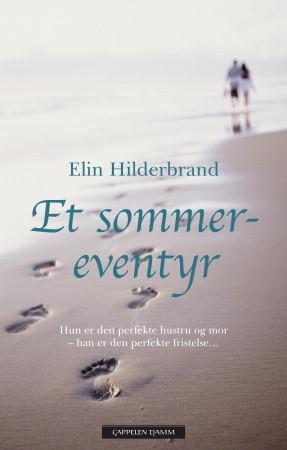 """""""Et sommereventyr"""" av Elin Hilderbrand"""