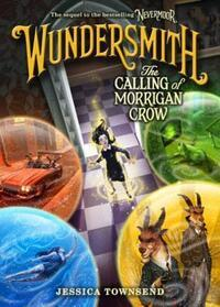 """Wundersmith - The Calling of Morrigan Crow (Nevermoor)"" av Jessica Townsend"