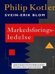 """""""Markedsføringsledelse - analyse, planlegging, gjennomføring og kontroll"""" av Philip Kotler"""