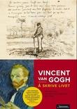 """""""Å skrive livet - hans fineste brev (1872-1890)"""" av Vincent van Gogh"""