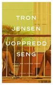 """""""Uoppredd seng roman med algeriske damer"""" av Tron Jensen"""
