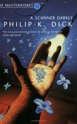 """A Scanner Darkly (S.F. Masterworks)"" av Philip K. Dick"