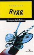 """""""Sommerfugleffekten - roman"""" av Pernille Rygg"""