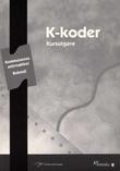 """""""K-koder 2003 - kommunenes arkivnøkkel"""" av Kommunenes sentralforbund"""