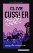 """""""Operasjon Villrose"""" av Clive Cussler"""