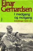 """""""I medgang og motgang - erindringer 1955-65"""" av Einar Gerhardsen"""