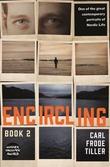 """""""Encircling 2"""" av Carl Frode Tiller"""