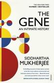 """The gene - an intimate history"" av Siddhartha Mukherjee"