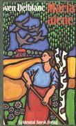 """Maria alene"" av Sven Delblanc"