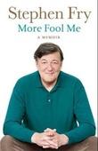 """""""More fool me - the Fry chronicles 2"""" av Stephen Fry"""
