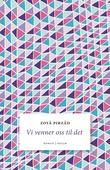 """""""Vi venner oss til det - roman"""" av Zoyâ Pirzâd"""