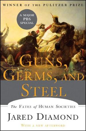 """Guns, Germs, and Steel - The Fates of Human Societies"" av Jared Diamond"