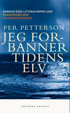 """""""Jeg forbanner tidens elv - roman"""" av Per Petterson"""